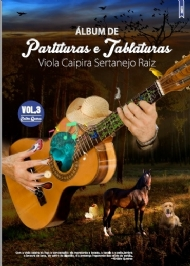 Álbum de Partituras e Tablaturas para Viola Caipira Música Sertaneja Raiz - Vol.3